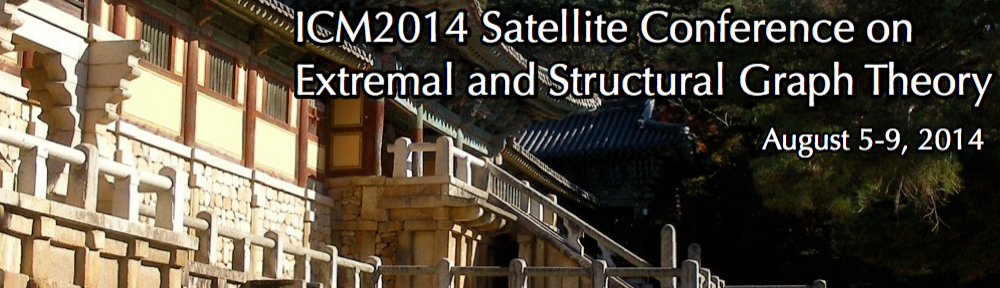 ICM2014 Satellite Conference on Extremal and Structural Graph Theory